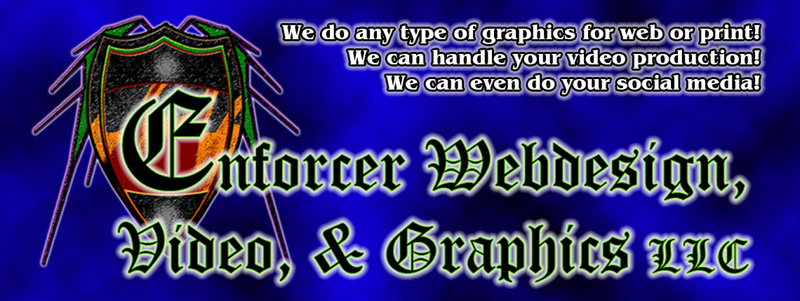 Enforcer Webdesign, Video, & Graphics LLC